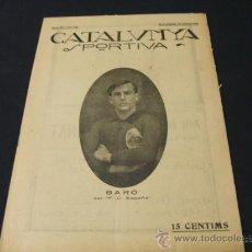 Coleccionismo deportivo: CATALUNYA SPORTIVA - AÑO IV - Nº 120 - 19 MARZO 1919. Lote 26359930