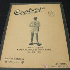 Coleccionismo deportivo: CATALUNYA SPORTIVA - AÑO VI - Nº 246 - 6 SEPTIEMBRE 1921. Lote 27092456