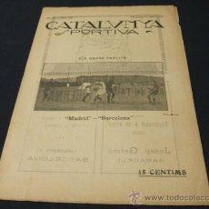 Coleccionismo deportivo: CATALUNYA SPORTIVA - AÑO IV - Nº 139 - 13 AGOSTO 1919. Lote 23717092