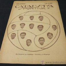 Coleccionismo deportivo: CATALUNYA SPORTIVA - AÑO IV - Nº 126 - 21 MAYO 1919 - NUMERO EXTRAORDINARI. Lote 25622133