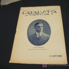 Coleccionismo deportivo: CATALUNYA SPORTIVA - ANY IV - NUM. 146 - 1 OCTUBRE 1919. Lote 26543346