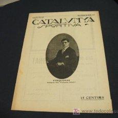 Coleccionismo deportivo: CATALUNYA SPORTIVA - ANY IV - NUM. 119 - 12 MARÇ 1919. Lote 24199527