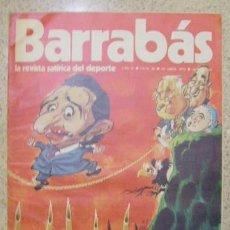 Coleccionismo deportivo: REVISTA BARRABAS - REVISTA SATIRICA DEL DEPORTE N 28. Lote 23747324