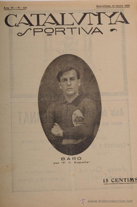 REVISTA CATALUNYA SPORTIVA AÑO IV Nº 120 BARCELONA 19 DE MARZO DE 1919 (Coleccionismo Deportivo - Revistas y Periódicos - Catalunya Sportiva)