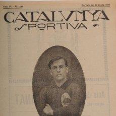 Coleccionismo deportivo: REVISTA CATALUNYA SPORTIVA AÑO IV Nº 120 BARCELONA 19 DE MARZO DE 1919. Lote 24578042