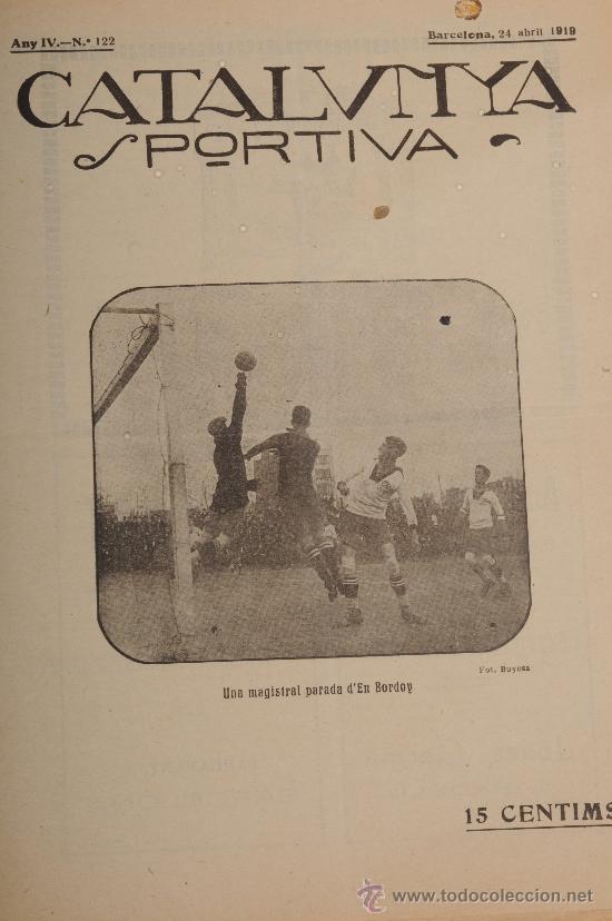 REVISTA CATALUNYA SPORTIVA AÑO IV Nº 122 BARCELONA 24 DE ABRIL DE 1919 (Coleccionismo Deportivo - Revistas y Periódicos - Catalunya Sportiva)