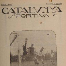 Coleccionismo deportivo: REVISTA CATALUNYA SPORTIVA AÑO IV Nº 122 BARCELONA 24 DE ABRIL DE 1919. Lote 24578077