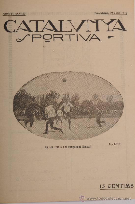 REVISTA CATALUNYA SPORTIVA. AÑO IV Nº 123. BARCELONA 30 DE ABRIL DE 1919 (Coleccionismo Deportivo - Revistas y Periódicos - Catalunya Sportiva)