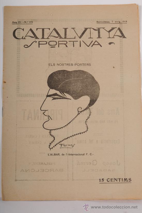 REVISTA CATALUNYA SPORTIVA AÑO IV Nº 125. BARCELONA 7 DE MAYO DE 1919 (Coleccionismo Deportivo - Revistas y Periódicos - Catalunya Sportiva)