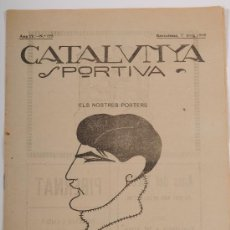 Coleccionismo deportivo: REVISTA CATALUNYA SPORTIVA AÑO IV Nº 125. BARCELONA 7 DE MAYO DE 1919. Lote 24578141