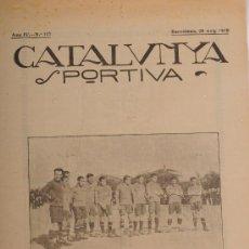Coleccionismo deportivo: REVISTA CATALUNYA SPORTIVA. AÑO IV Nº 127. BARCELONA 28 DE MAYO DE 1919. Lote 24578336