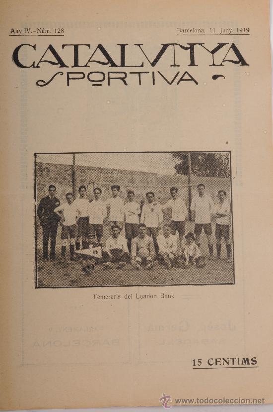 REVISTA CATALUNYA SPORTIVA. AÑO IV Nº 128. BARCELONA 11 DE JUNIO DE 1919 (Coleccionismo Deportivo - Revistas y Periódicos - Catalunya Sportiva)