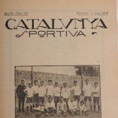 Coleccionismo deportivo: REVISTA CATALUNYA SPORTIVA. AÑO IV Nº 128. BARCELONA 11 DE JUNIO DE 1919. Lote 24578354