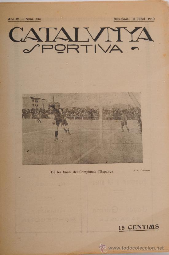 REVISTA CATALUNYA SPORTIVA. AÑO IV Nº 134. BARCELONA 9 DE JULIO DE 1919 (Coleccionismo Deportivo - Revistas y Periódicos - Catalunya Sportiva)