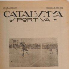 Coleccionismo deportivo: REVISTA CATALUNYA SPORTIVA. AÑO IV Nº 134. BARCELONA 9 DE JULIO DE 1919. Lote 24578381