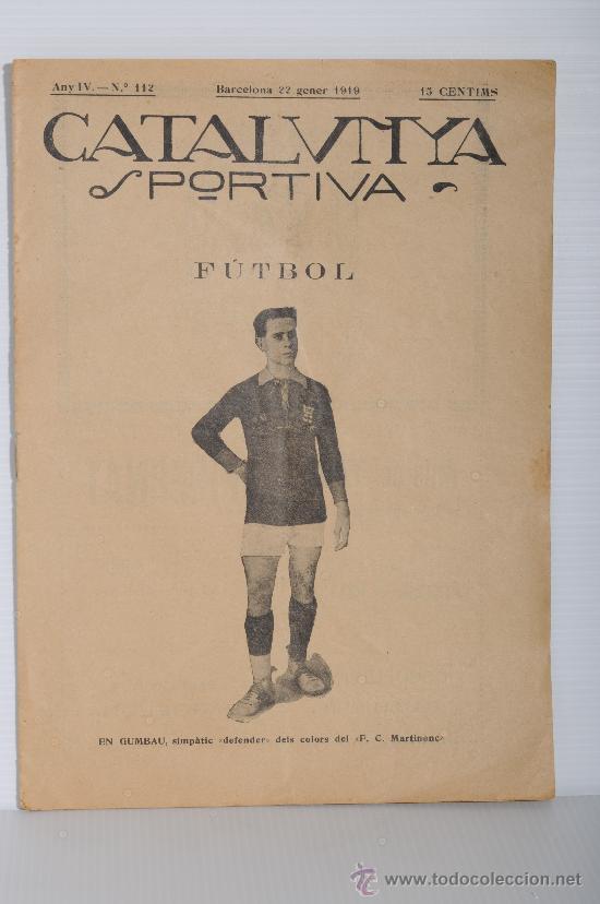 REVISTA CATALUNYA SPORTIVA. AÑO IV Nº 112, BARCELONA 22 DE ENERO 1919 (Coleccionismo Deportivo - Revistas y Periódicos - Catalunya Sportiva)