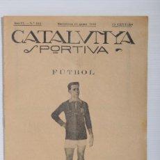 Coleccionismo deportivo: REVISTA CATALUNYA SPORTIVA. AÑO IV Nº 112, BARCELONA 22 DE ENERO 1919. Lote 25386693