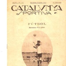 Collectionnisme sportif: REVISTA CATALUNYA DEPORTIVA 15 ENERO 1919 Nº 111. Lote 26239111