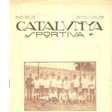 Collectionnisme sportif: REVISTA CATALUNYA DEPORTIVA 11 JUNIO 1919 Nº 128. Lote 26239136