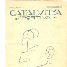 Collectionnisme sportif: REVISTA CATALUNYA DEPORTIVA 12 NOVIEMBRE 1919 Nº 152. Lote 26239162