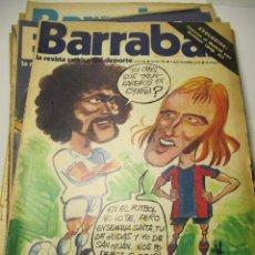 Colecionismo desportivo: LOTE DE 26 REVISTAS BARRABAS, LA REVISTA SATIRICA DEL DEPORTE. AÑOS 70. Lote 26871706