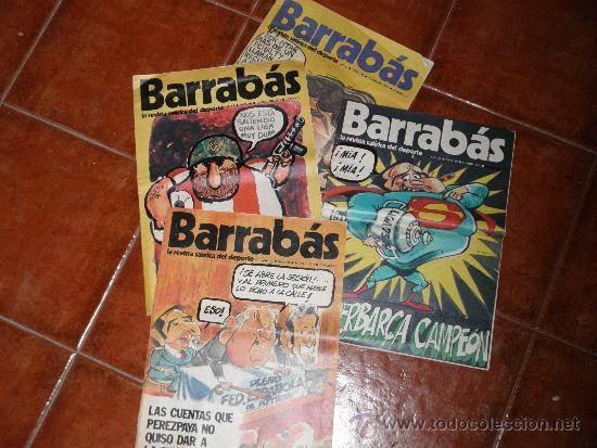 LOTE DE 4 Nº DE LA REVISTA SATIRICO DEPORTIVA BARRABAS. AÑOS 70 * (Coleccionismo Deportivo - Revistas y Periódicos - Barrabás)