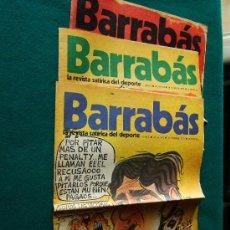 Coleccionismo deportivo: BARRABAS - LA REVISTA SATIRICA DEL DEPORTE - (3 REVISTAS) Nº 7-8-9. - 1972. Lote 34679022