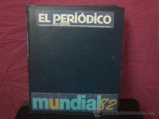 MUNDIAL ESPAÑA 82 EL PERIODICO DE CATALUNYA, ( VER FOTOS ) (Coleccionismo Deportivo - Revistas y Periódicos - Catalunya Sportiva)