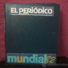 Colecionismo desportivo: MUNDIAL ESPAÑA 82 EL PERIODICO DE CATALUNYA, ( VER FOTOS ). Lote 35482160