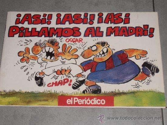 ASI,ASI,ASI PILLAMOS AL MADRID - 1992 (Coleccionismo Deportivo - Revistas y Periódicos - Catalunya Sportiva)