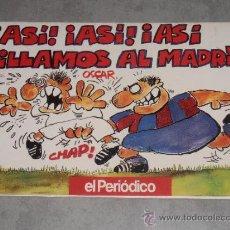 Coleccionismo deportivo: ASI,ASI,ASI PILLAMOS AL MADRID - 1992. Lote 38504066