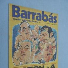 Coleccionismo deportivo: BARRABÁS**LA REVISTA SATÍRICA DEL DEPORTE**AÑO II NÚM 21**1973. Lote 41488809