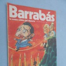 Coleccionismo deportivo: BARRABÁS**LA REVISTA SATÍRICA DEL DEPORTE**AÑO II NÚM 28**1973. Lote 41488907