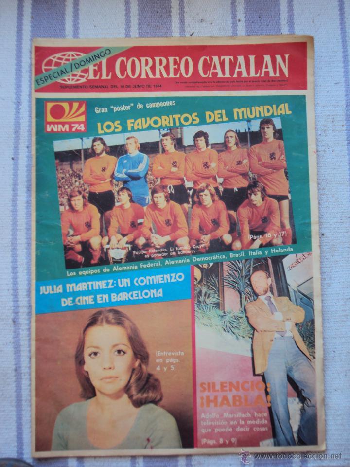 ALEMANIA 74. EL CORREO CATALAN 16 - 6 - 1974 (Coleccionismo Deportivo - Revistas y Periódicos - Catalunya Sportiva)
