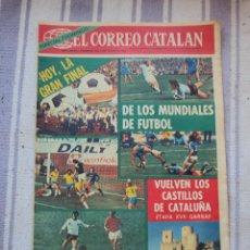 Coleccionismo deportivo: ALEMANIA 74. EL CORREO CATALAN 7 - 7 - 1974.. Lote 43219448