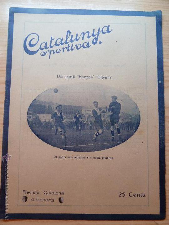 REVISTA FUTBOL CATALUNYA SPORTIVA Nº 212 11 GENER 1921 DEL PARTIT EUROPA BIENNE (Coleccionismo Deportivo - Revistas y Periódicos - Catalunya Sportiva)