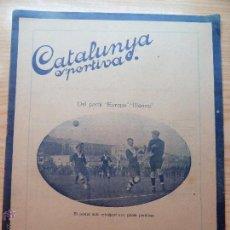 Collectionnisme sportif: REVISTA FUTBOL CATALUNYA SPORTIVA Nº 212 11 GENER 1921 DEL PARTIT EUROPA BIENNE. Lote 43817551
