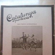 Collezionismo sportivo: REVISTA FUTBOL CATALUNYA SPORTIVA Nº 226 19 ABRIL 1921 EN PORTADA CROOK TOWN BARCELONA ZAMORA. Lote 43817585