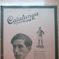 Colecionismo desportivo: REVISTA FUTBOL CATALUNYA SPORTIVA 244 23 AGOST 1921 RESERVADO F*****S. Lote 43817606