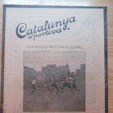Collectionnisme sportif: REVISTA FUTBOL CATALUNYA SPORTIVA Nº 256 15 NOVEMBRE 1921 ESPANYOL - INTERNACIONAL. Lote 43818031