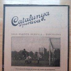 Colecionismo desportivo: REVISTA FUTBOL CATALUNYA SPORTIVA Nº 250 4 OCTUBRE 1921 PORTADA DEL PARTITS BEMFICA - BARCELONA. Lote 43818396