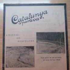 Colecionismo desportivo: REVISTA FUTBOL CATALUNYA SPORTIVA Nº 257 22 NOVEMBRE 1921 EN PORTADA L'ESTADI DE BARCELONA. Lote 43818749