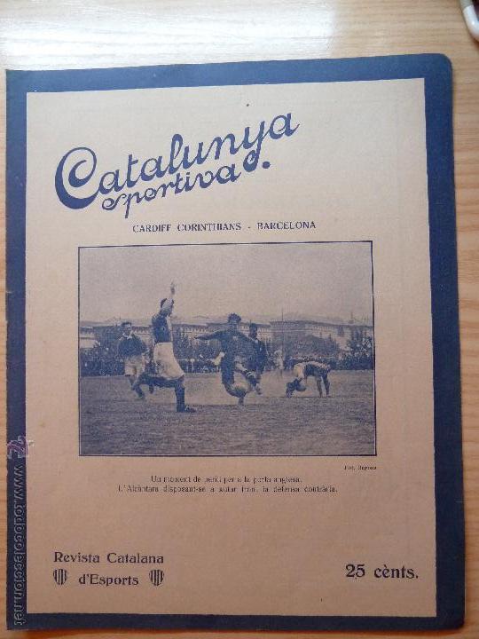 REVISTA FUTBOL CATALUNYA SPORTIVA Nº 229 10 MAIG 1921 EN PORTADA CARDIFF CORINTHIANS - BARCELONA (Coleccionismo Deportivo - Revistas y Periódicos - Catalunya Sportiva)