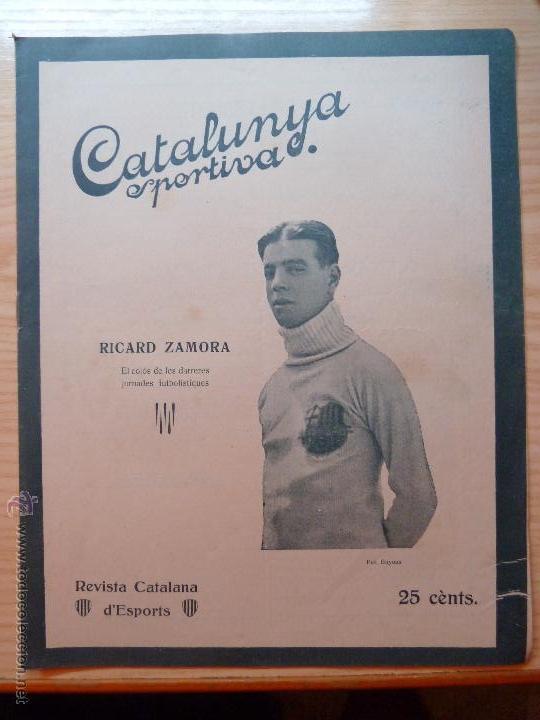 REVISTA FUTBOL CATALUNYA SPORTIVA Nº 231 24 MAIG 1921 RICARD ZAMORA BARCELONA (Coleccionismo Deportivo - Revistas y Periódicos - Catalunya Sportiva)
