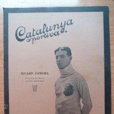 Collezionismo sportivo: REVISTA FUTBOL CATALUNYA SPORTIVA Nº 231 24 MAIG 1921 RICARD ZAMORA BARCELONA. Lote 43818891