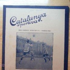 Collectionnisme sportif: REVISTA FUTBOL CATALUNYA SPORTIVA Nº 232 31 MAIG 1921 EN LA PORTADA NEWCASTLE BARCELONA. Lote 43828614