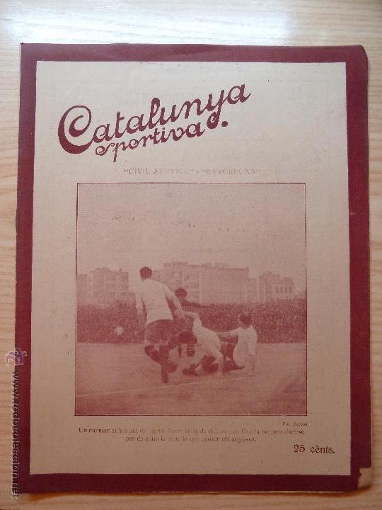 REVISTA FUTBOL CATALUNYA SPORTIVA Nº 225 12 ABRIL 1921 PORTADA CIVIL SERVICE BARCELONA (Coleccionismo Deportivo - Revistas y Periódicos - Catalunya Sportiva)