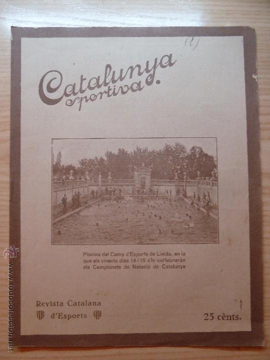 REVISTA FUTBOL CATALUNYA SPORTIVA Nº 242 9 AGOST 1921 PORTADA PISCINA CAMP ESPORTS DE LLEIDA NATACIO (Coleccionismo Deportivo - Revistas y Periódicos - Catalunya Sportiva)