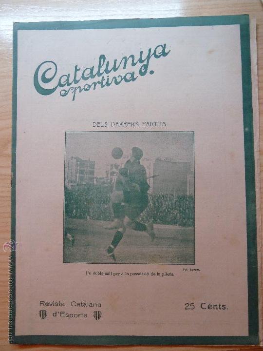 REVISTA FUTBOL CATALUNYA SPORTIVA Nº 219 1 MARÇ 1921 (Coleccionismo Deportivo - Revistas y Periódicos - Catalunya Sportiva)