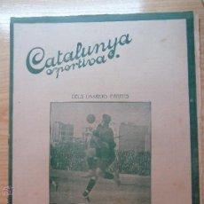 Collezionismo sportivo: REVISTA FUTBOL CATALUNYA SPORTIVA Nº 219 1 MARÇ 1921 . Lote 43819137